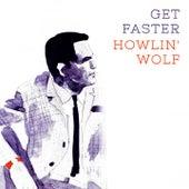 Get Faster von Howlin' Wolf