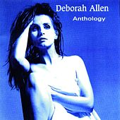 Anthology by Deborah Allen