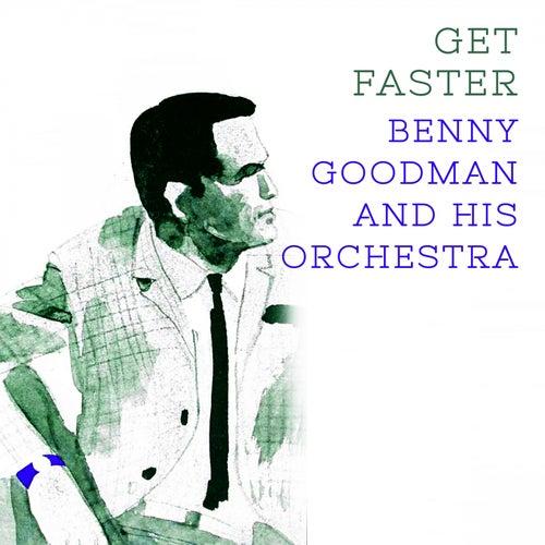 Get Faster von Benny Goodman