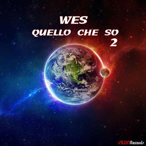 Quello che so, Vol. 2 by Wes