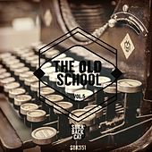 The Oldschool, Vol. 5 by Various Artists