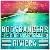 Riviera by Bodybangers