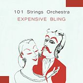 Expensive Bling von 101 Strings Orchestra