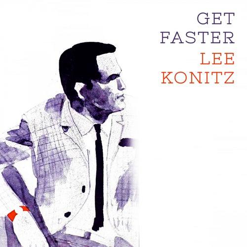 Get Faster von Lee Konitz