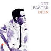 Get Faster von Dion