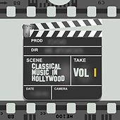 Classical Music in Hollywood Vol. I von Various Artists