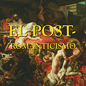 El Post-Romanticismo by Ján Vladimír Michalko