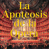 La Apoteosis de la Ópera by Various Artists