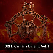 Orff: Carmina Burana, Vol. I by Various Artists