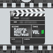 Classical Music in Hollywood Vol. II by Various Artists