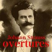 Johann Strauss Overtures by Das Wiener Johann Strauss Orchester