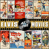 Elvis at the Movies von Elvis Presley