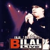 Erja...! ou Hadi...! (Live) by Cheb Bilal