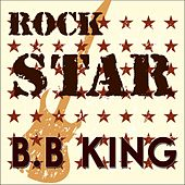 Rock Star by B.B. King
