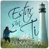 Estar Sin Ti by Alexandra