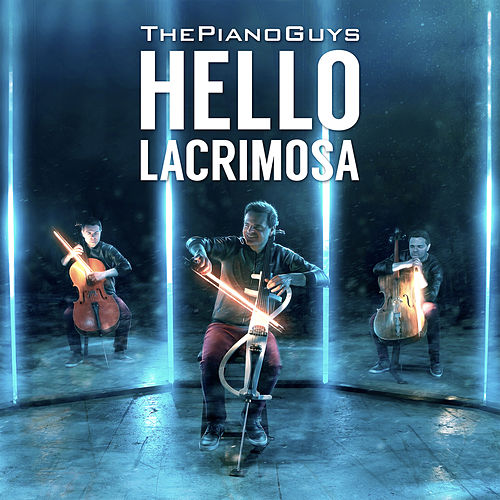 Hello / Lacrimosa by The Piano Guys