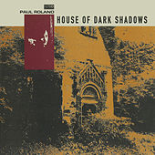 House of Dark Shadows by Paul Roland