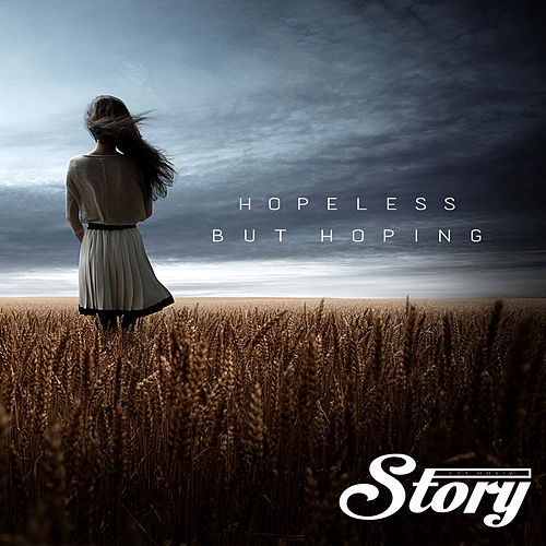 Hopeless But Hoping by Story