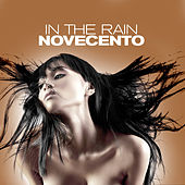 In The Rain by Novecento