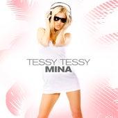 Tessy Tessy by Mina