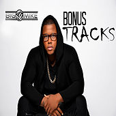 Bonus Tracks by Big Mike