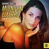 Shining Dance: Midnight Electro, Vol. 4 by Various Artists