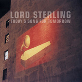 Today's Song For Tomorrow by Lord Sterling