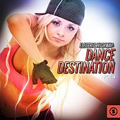 Electric Highway: Dance Destination, Vol. 4 by Various Artists