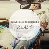 Electronic Roads, Vol. 1 (Simply Perfect Focus Music) by Various Artists