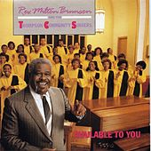 Available To You by Rev. Milton Brunson