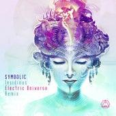 Insidious (Electric Universe Remix) by Symbolic