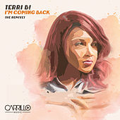 I'm Coming Back - The Remixes by Terri B
