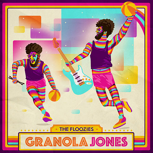 Granola Jones by The Floozies