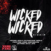 Wicked Wicked Riddim by Various Artists