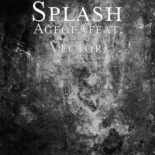 Agege (feat. Vector) by Splash