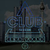 Club Session Pres. Club Tools, Vol. 2 by Various Artists
