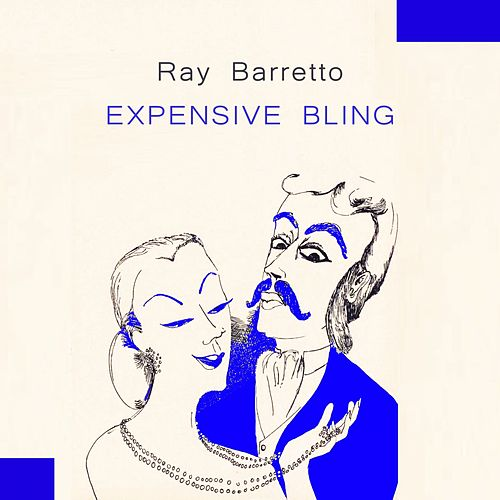 Expensive Bling von Ray Barretto