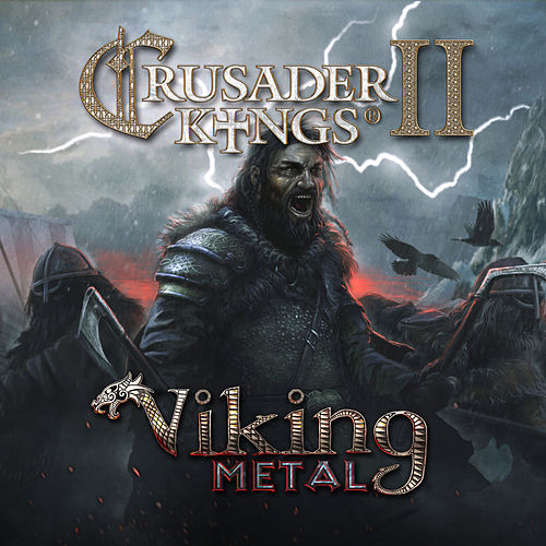 Crusader Kings II: Viking Metal by Paradox Interactive