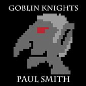Goblin Knights by Paul Smith