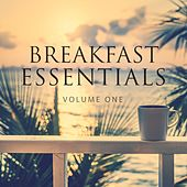 Breakfast Essentials, Vol. 1 (Wonderful Selection Of Chill Out & Ambient) by Various Artists