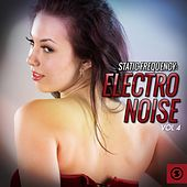 Static Frequency: Electro Noise, Vol. 4 by Various Artists