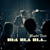 Bla bla bla by Maykel Fonts