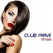 Club Privé, Three (High Class Tracks) by Various Artists