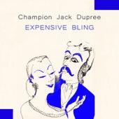 Expensive Bling von Champion Jack Dupree