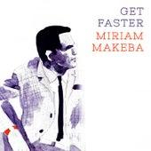 Get Faster von Miriam Makeba