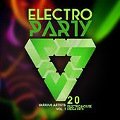 Electro Party, Vol. 1 (20 Electro House Mega Hits) by Various Artists