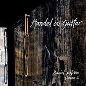 Handel on Guitar, Vol. 2 by Daniel Estrem