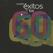 Grandes Éxitos de los 60 by Various Artists
