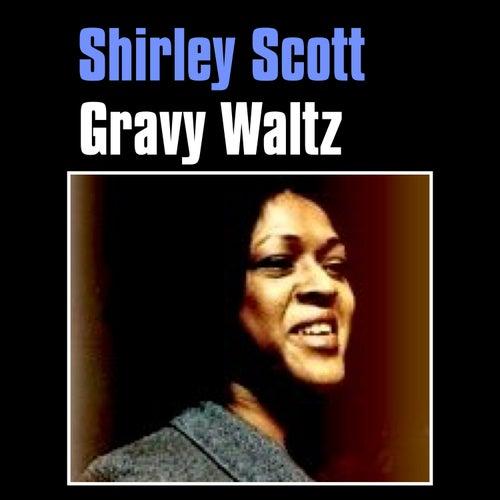 Gravy Waltz by Shirley Scott
