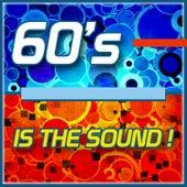 60's Is the Sound! von Various Artists